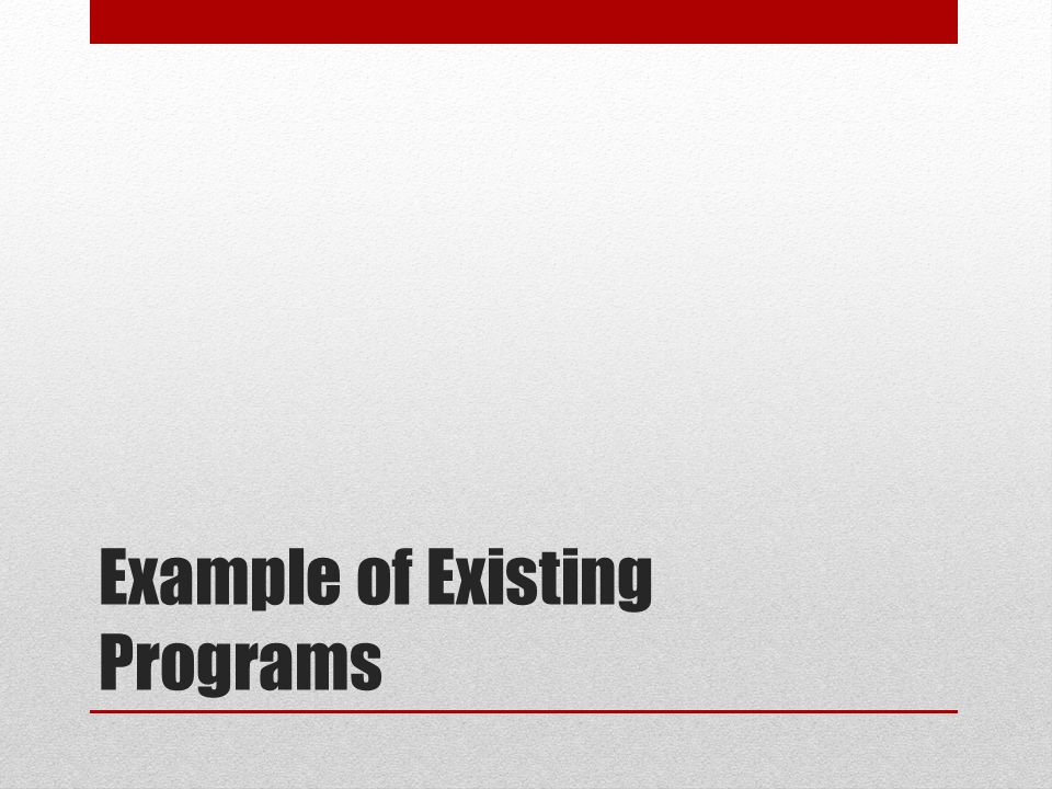 Example of Existing Programs