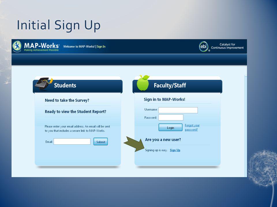 Initial Sign UpInitial Sign Up