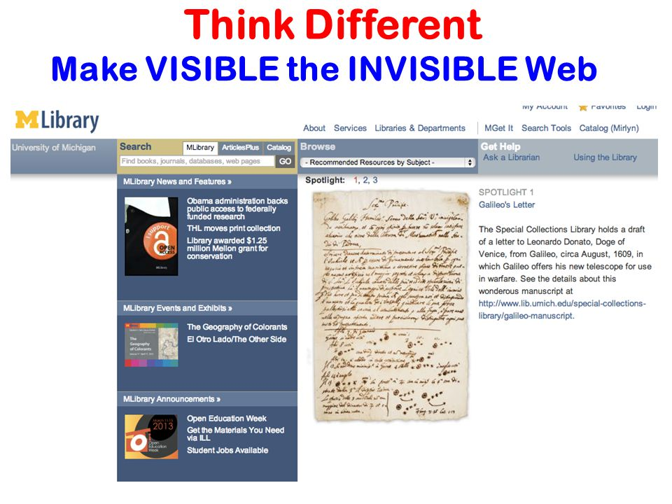 Make VISIBLE the INVISIBLE Web Think Different
