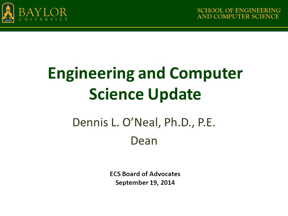 Upcoming Items Computer Science ABET visit – October 5-7 Computer Science Ph.D.