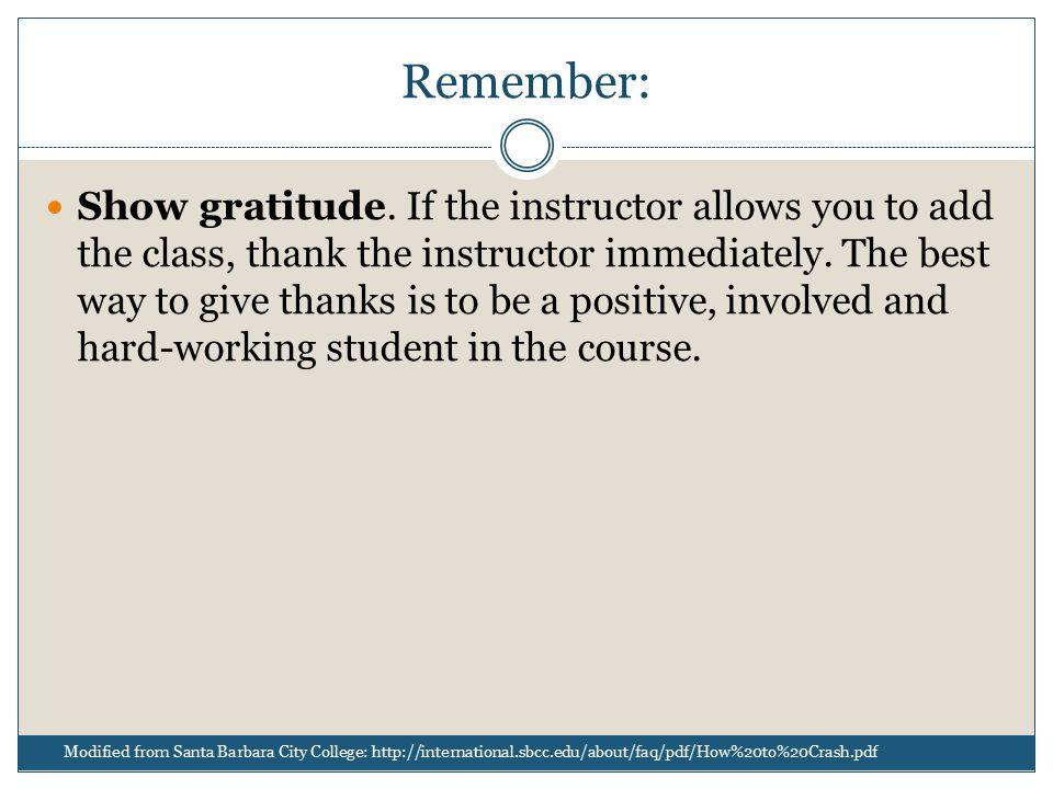 Remember: Show gratitude.