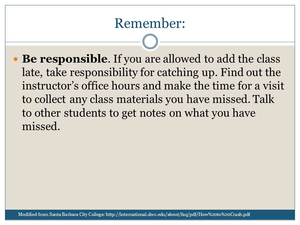 Remember: Be responsible.