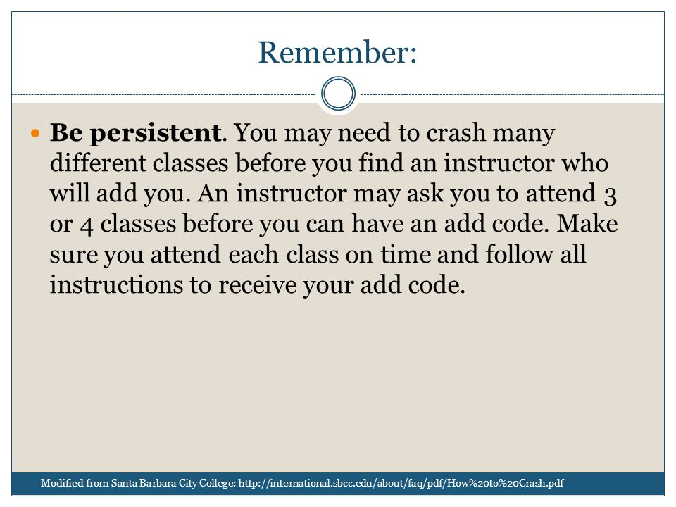 Remember: Be persistent.
