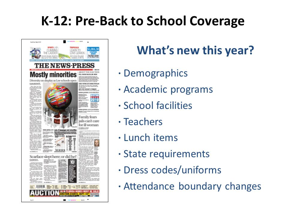 K-12: Pre-Back to School Coverage What's new this year.
