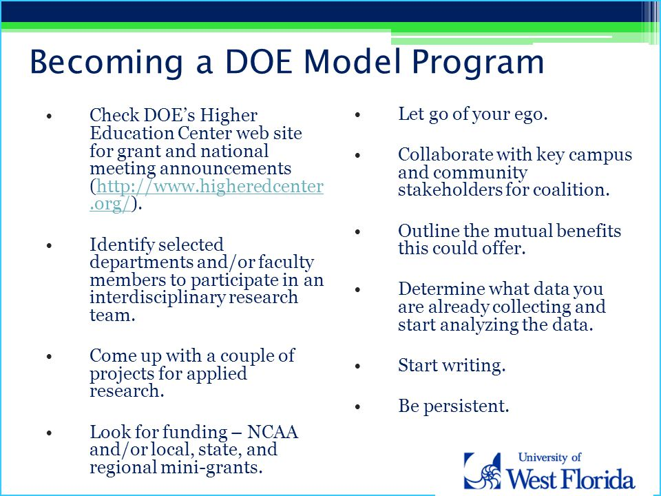 Becoming a DOE Model Program Check DOE's Higher Education Center web site for grant and national meeting announcements (http://www.higheredcenter.org/