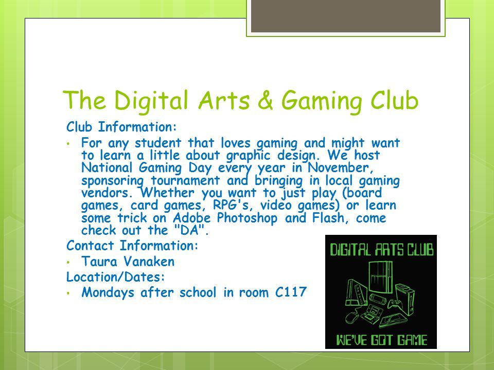 Drama Club Club Information: Everything related to theatre.