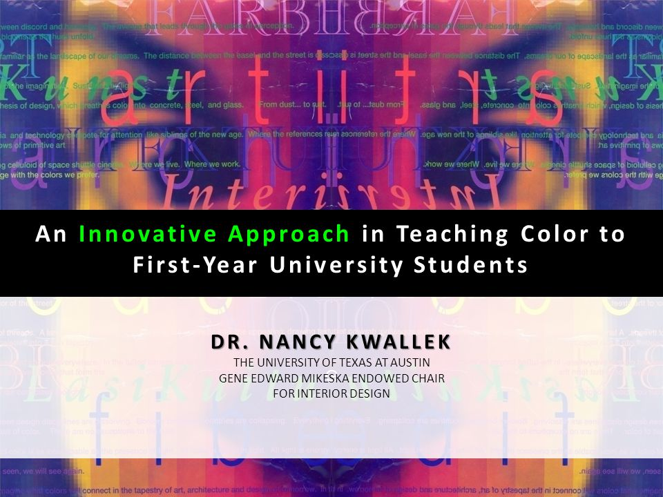 G An Innovative Approach in Teaching Color to First-Year University Students DR.