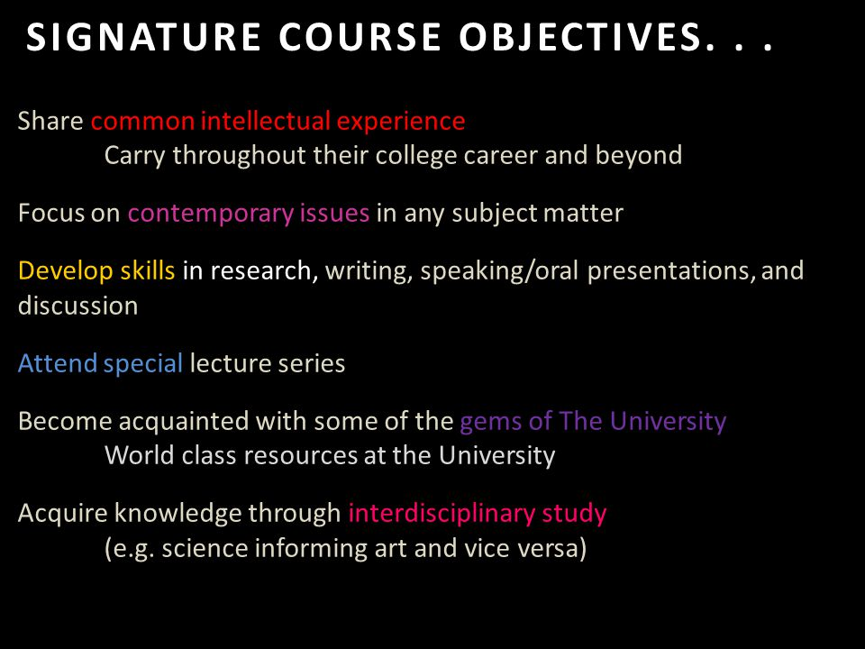 SIGNATURE COURSE OBJECTIVES...
