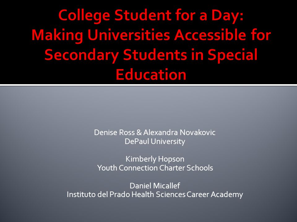 Denise Ross & Alexandra Novakovic DePaul University Kimberly Hopson Youth Connection Charter Schools Daniel Micallef Instituto del Prado Health Sciences Career Academy