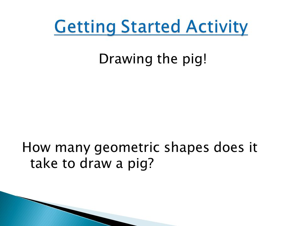 Drawing the pig! How many geometric shapes does it take to draw a pig