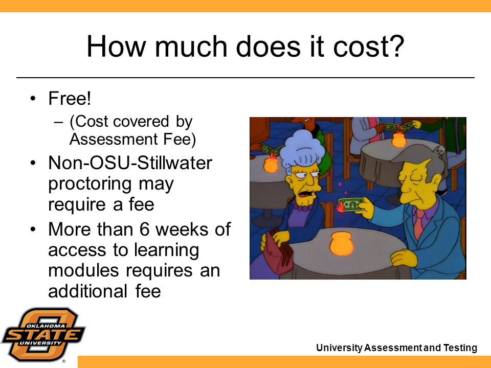 University Assessment and Testing How much does it cost.