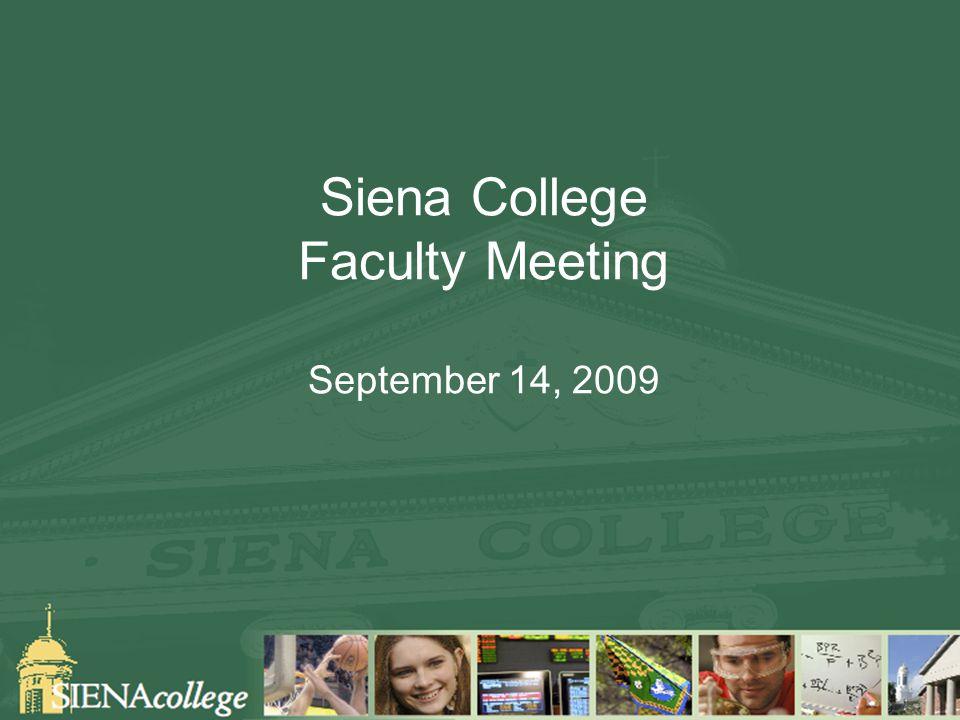 Siena College Faculty Meeting September 14, 2009