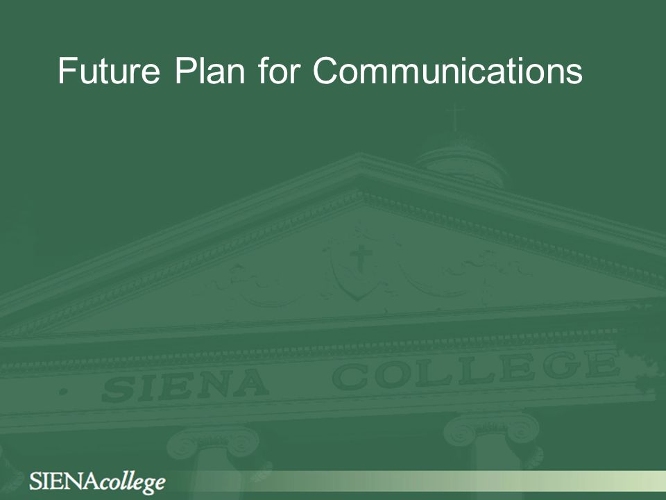 Future Plan for Communications