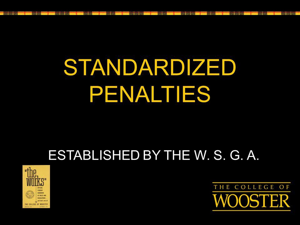 STANDARDIZED PENALTIES ESTABLISHED BY THE W. S. G. A.