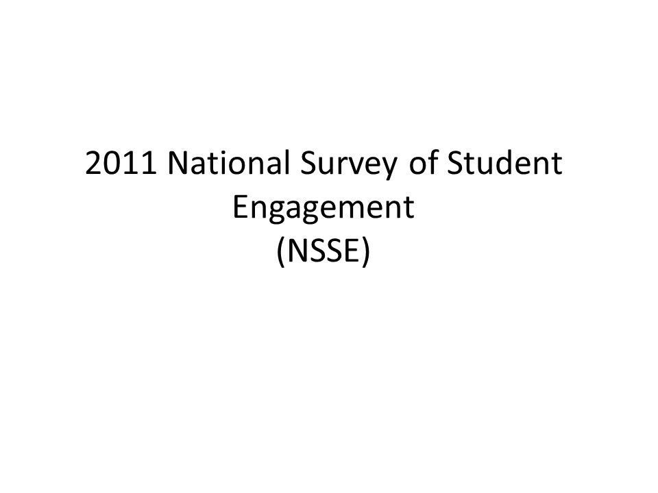2011 National Survey of Student Engagement (NSSE)