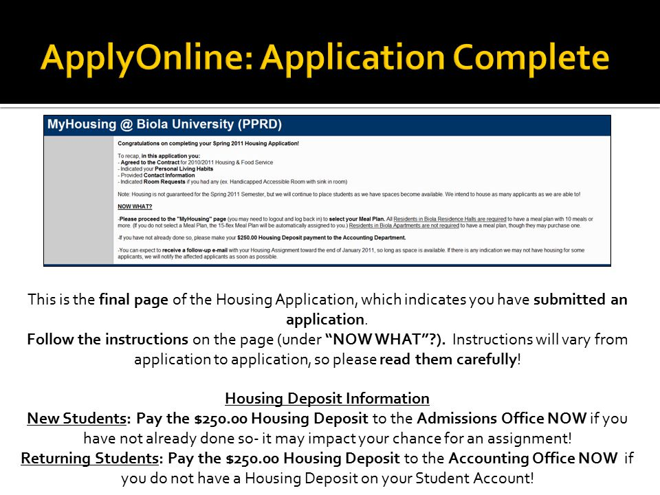 This is the final page of the Housing Application, which indicates you have submitted an application.