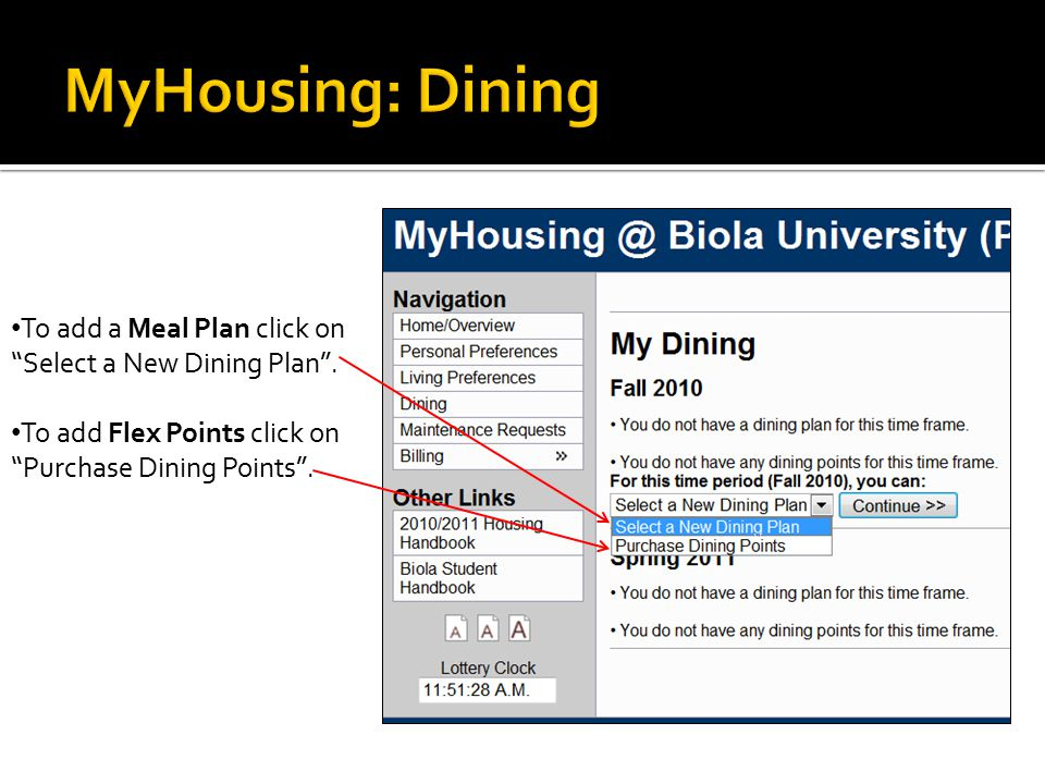 To add a Meal Plan click on Select a New Dining Plan .