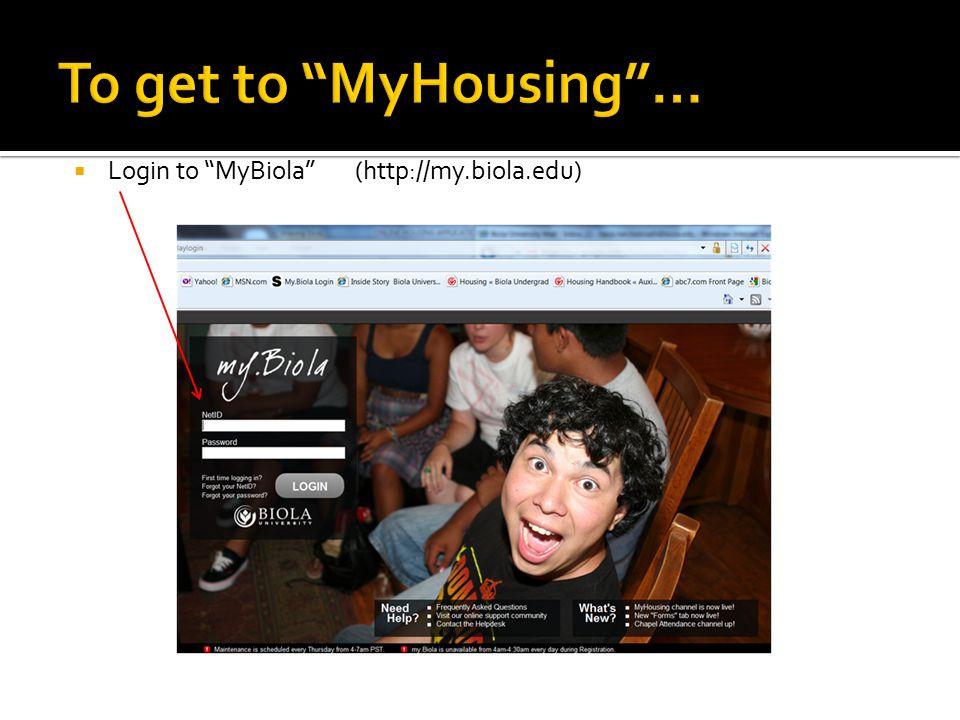  Login to MyBiola (http://my.biola.edu)