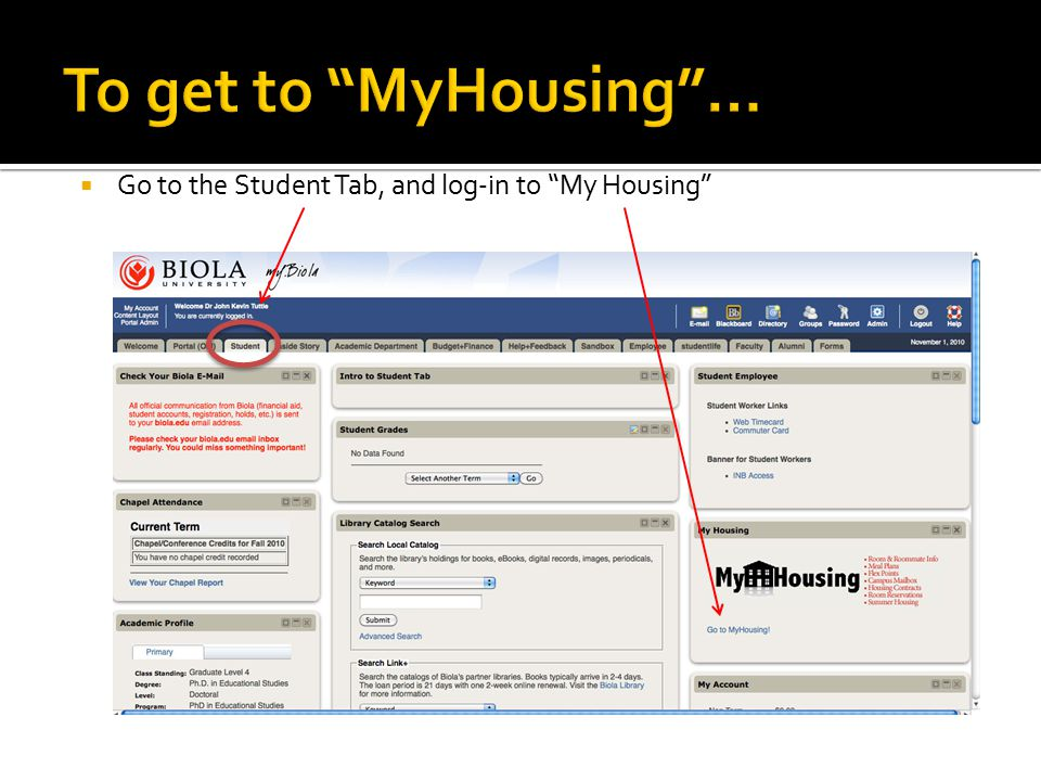  Go to the Student Tab, and log-in to My Housing