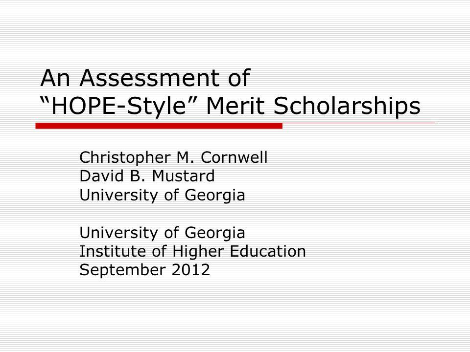 An Assessment of HOPE-Style Merit Scholarships Christopher M.
