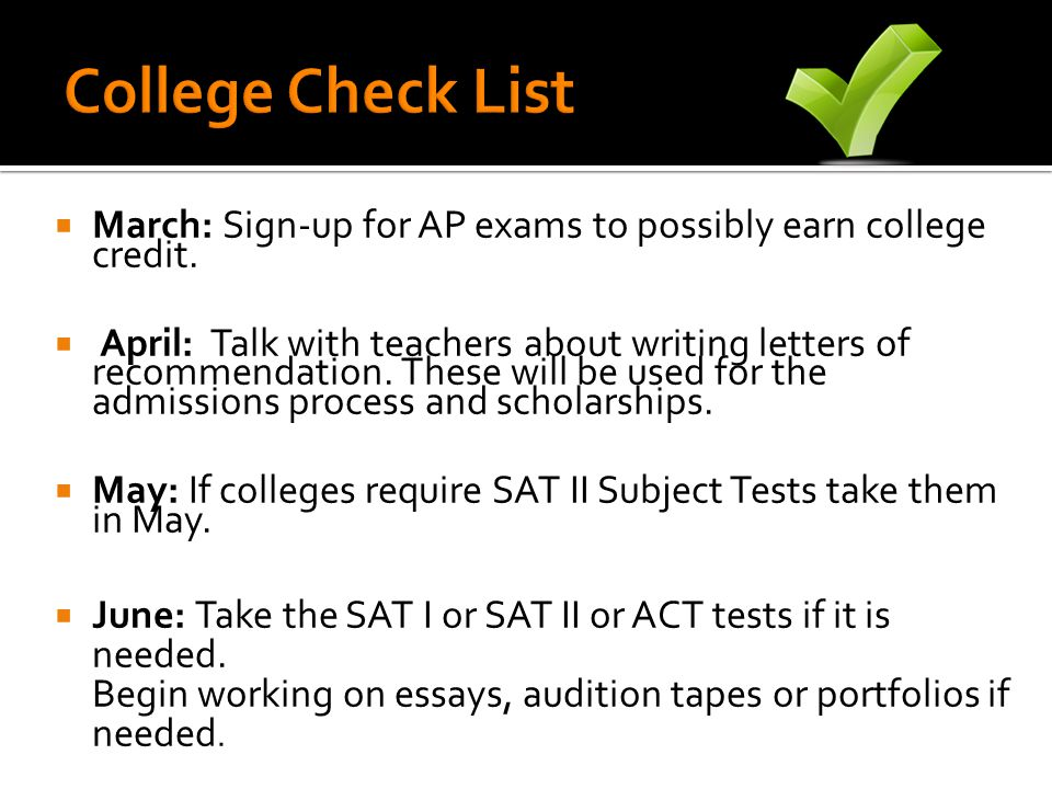 March: Sign-up for AP exams to possibly earn college credit.