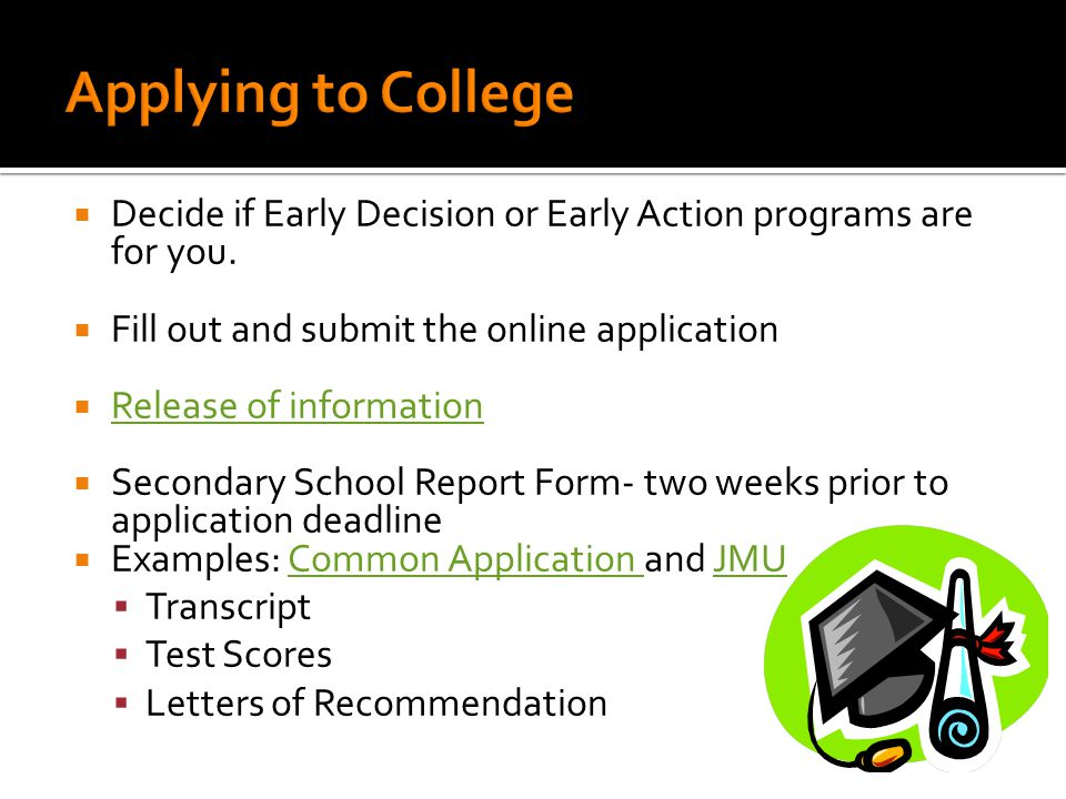  Decide if Early Decision or Early Action programs are for you.