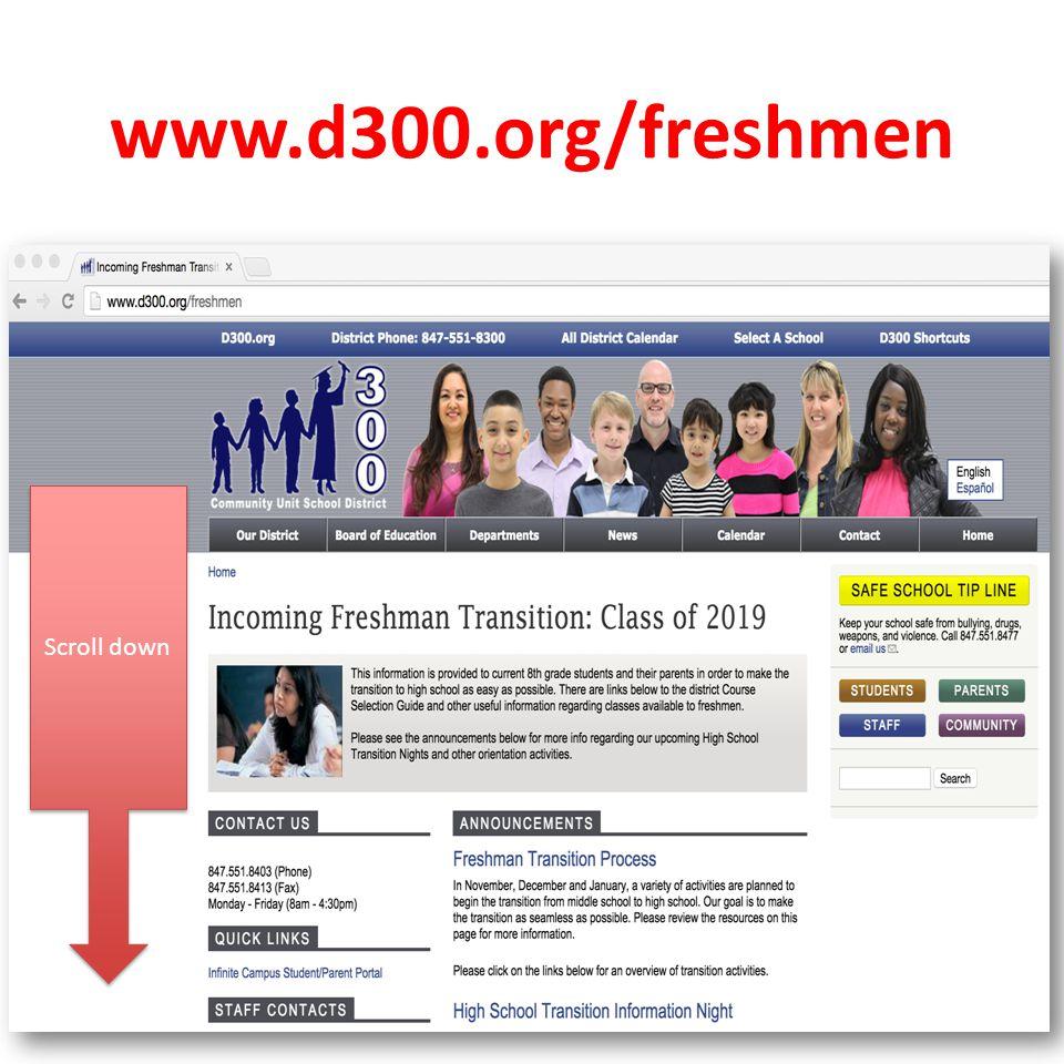www.d300.org/freshmen Scroll down