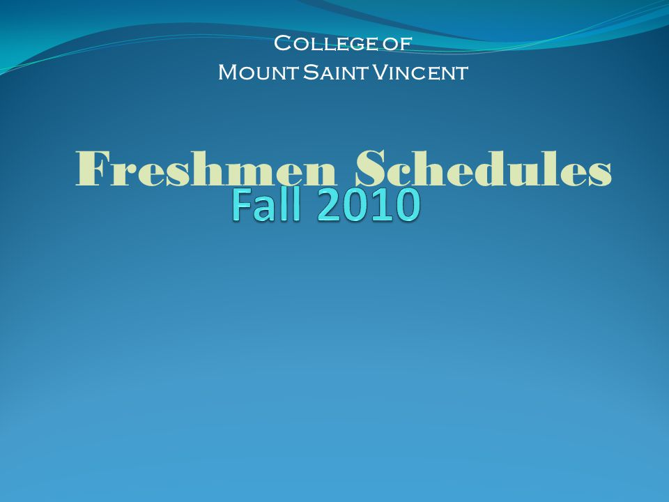 College of Mount Saint Vincent Freshmen Schedules