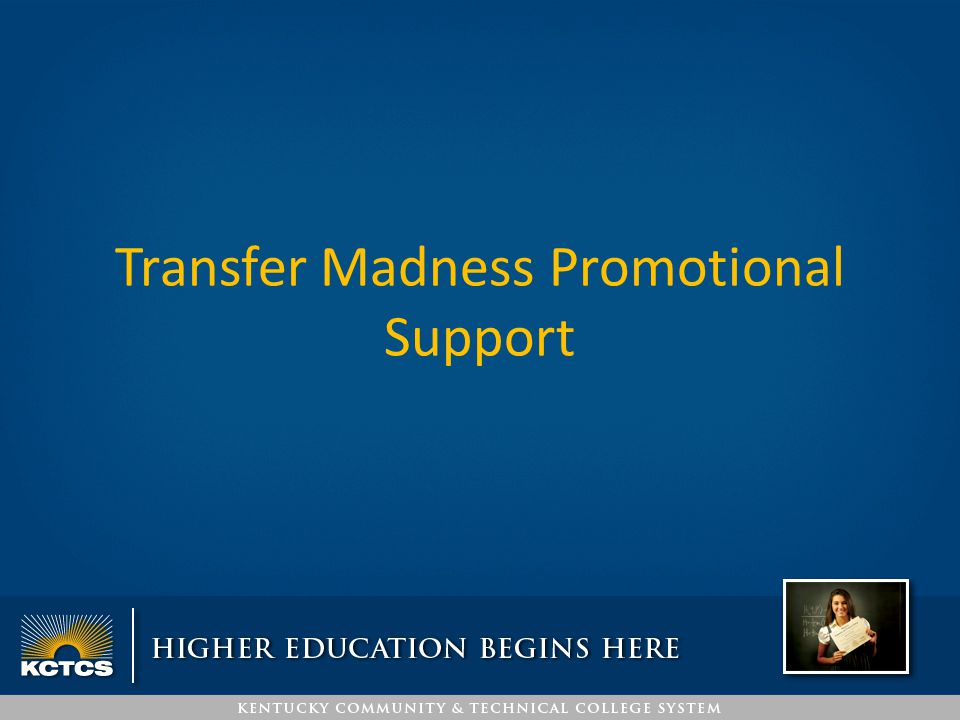 Transfer Madness Promotional Support