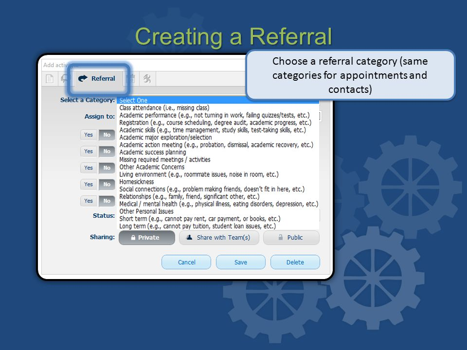 Creating a Referral Choose a referral category (same categories for appointments and contacts)