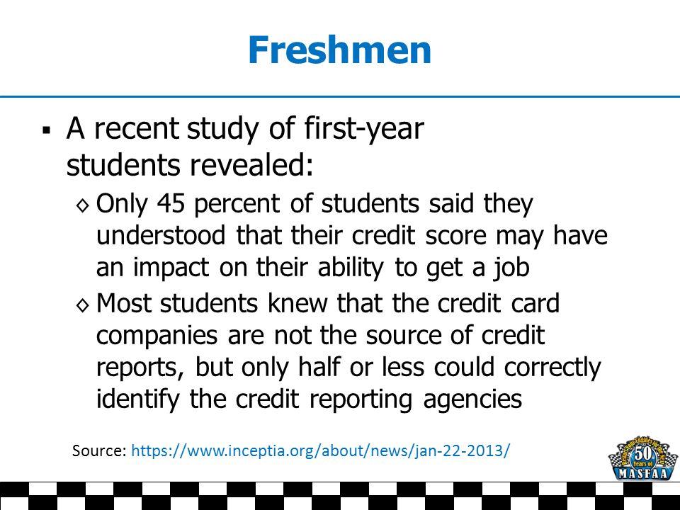 Freshmen  Illustrate the basics of budgeting  Teach them to balance a checkbook  Coach them on needs vs.