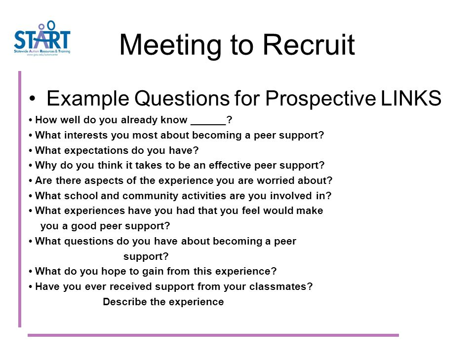 Meeting to Recruit Example Questions for Prospective LINKS How well do you already know ______.