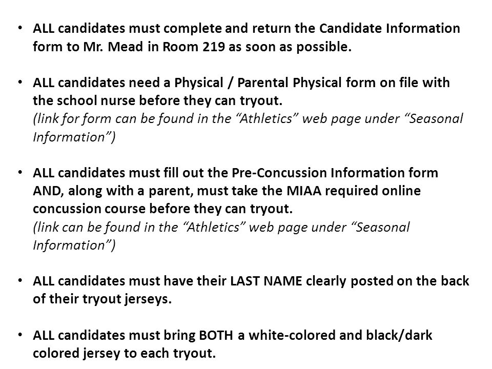 ALL candidates must complete and return the Candidate Information form to Mr.