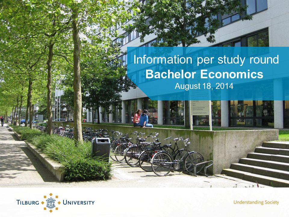 Information per study round Bachelor Economics August 18, 2014