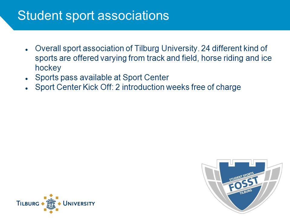 Student sport associations ● Overall sport association of Tilburg University.