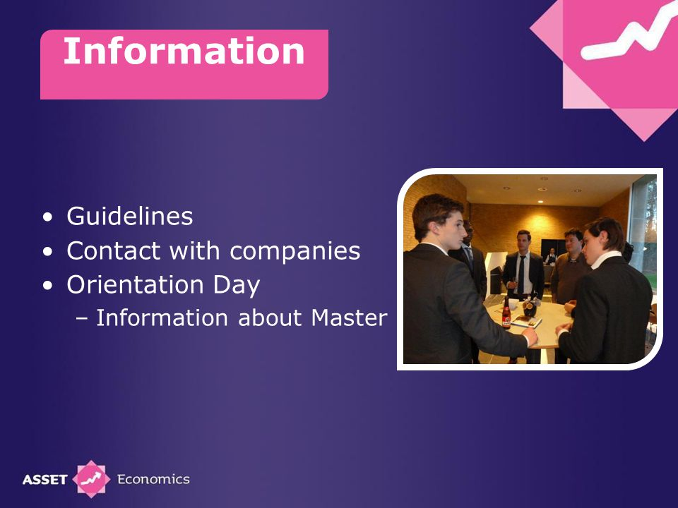 Guidelines Contact with companies Orientation Day –Information about Master Information