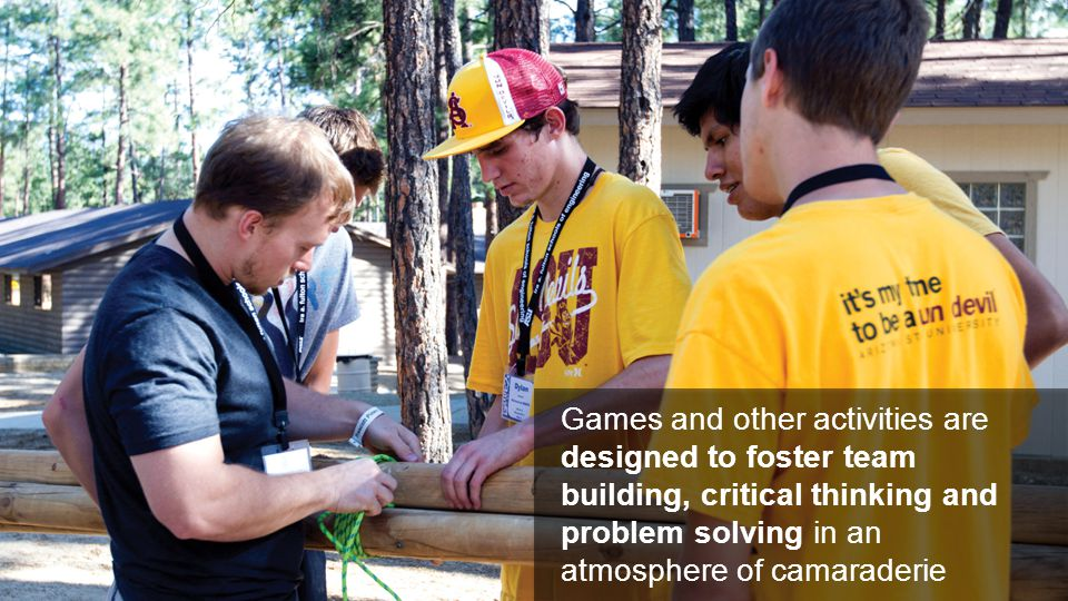 Games and other activities are designed to foster team building, critical thinking and problem solving in an atmosphere of camaraderie