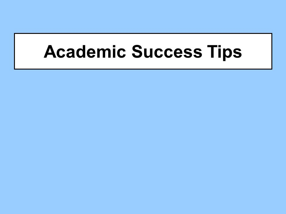Academic Success Tips