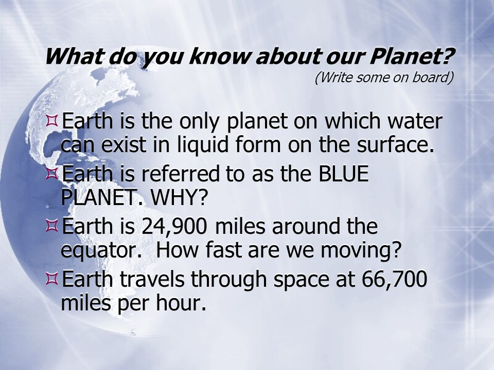 What do you know about our Planet.