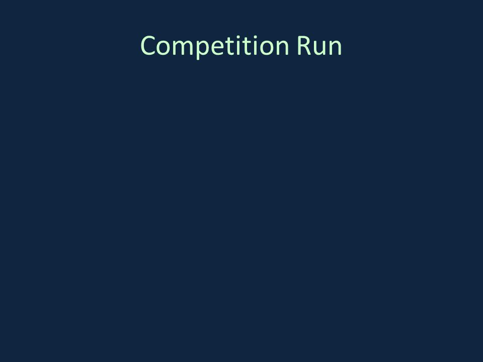 Competition Run