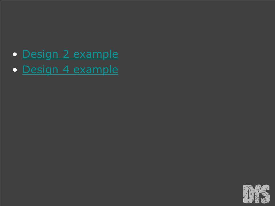 Design 2 example Design 4 example