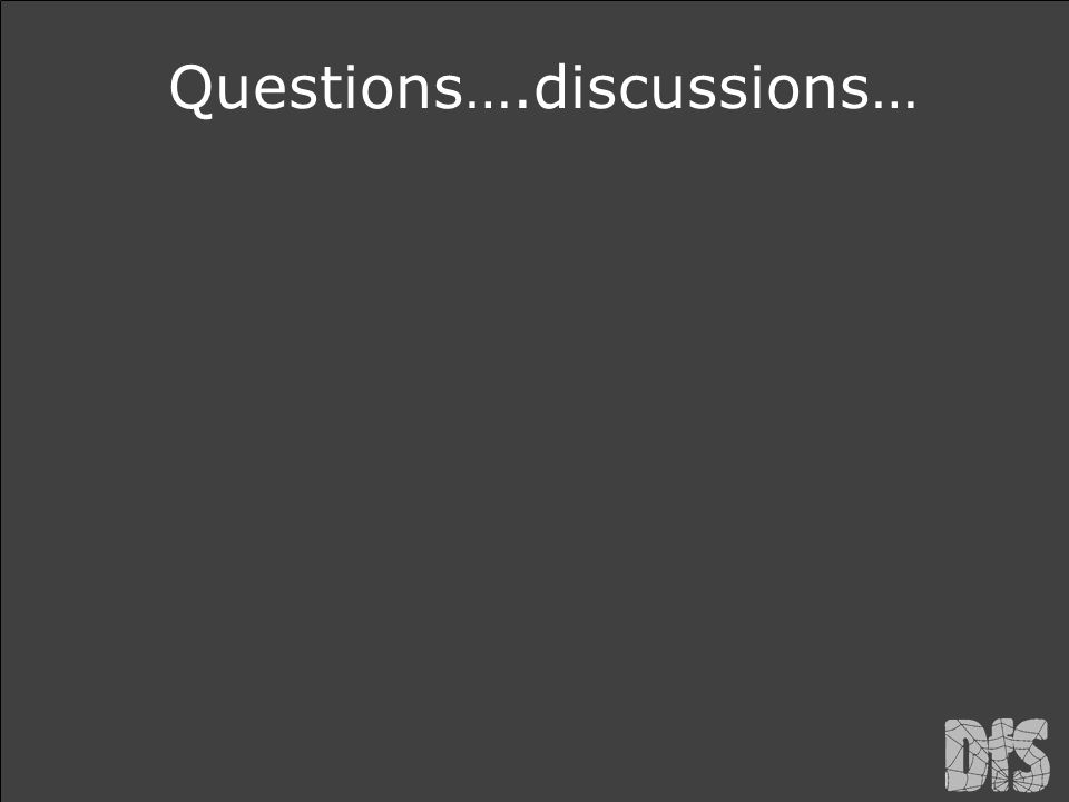Questions….discussions…