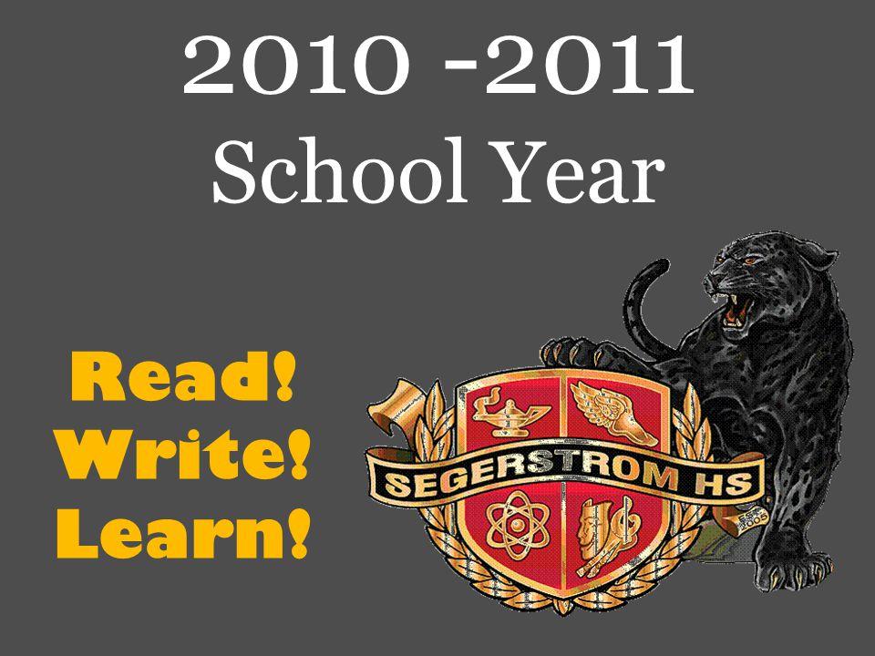 Read! Write! Learn! 2010 -2011 School Year