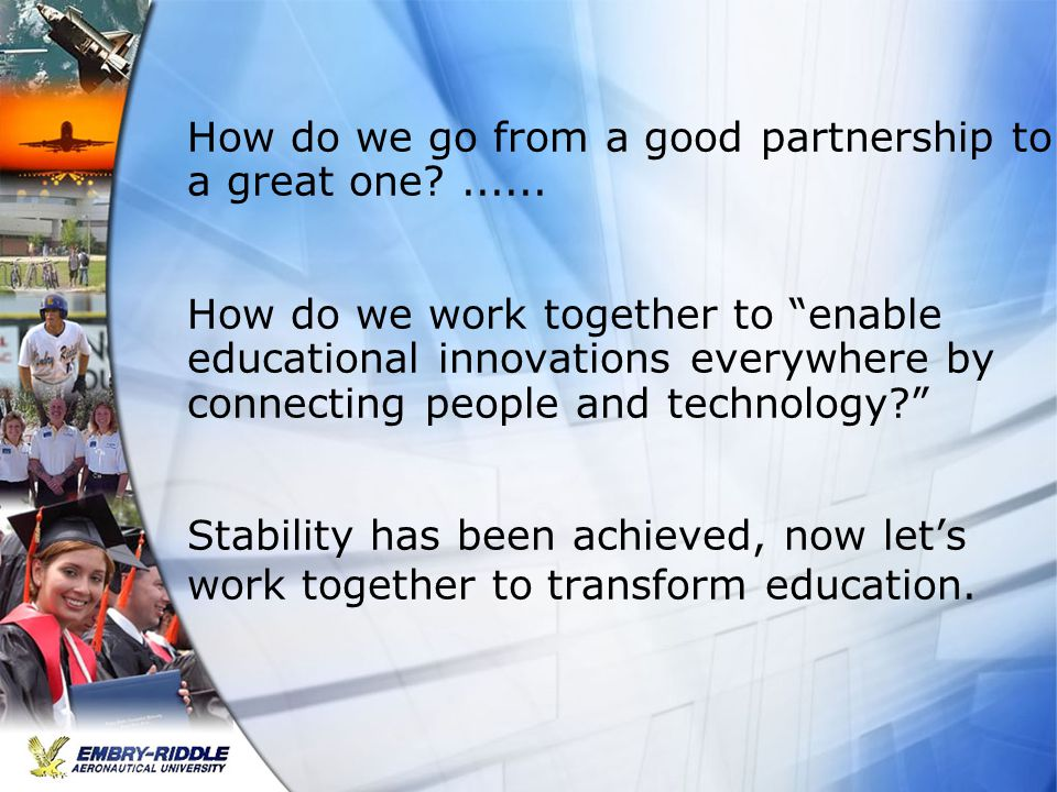 How do we go from a good partnership to a great one?......