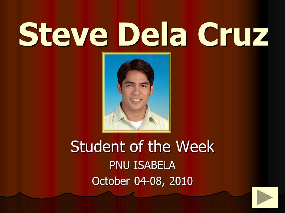 Steve Dela Cruz Student of the Week PNU ISABELA October 04-08, 2010