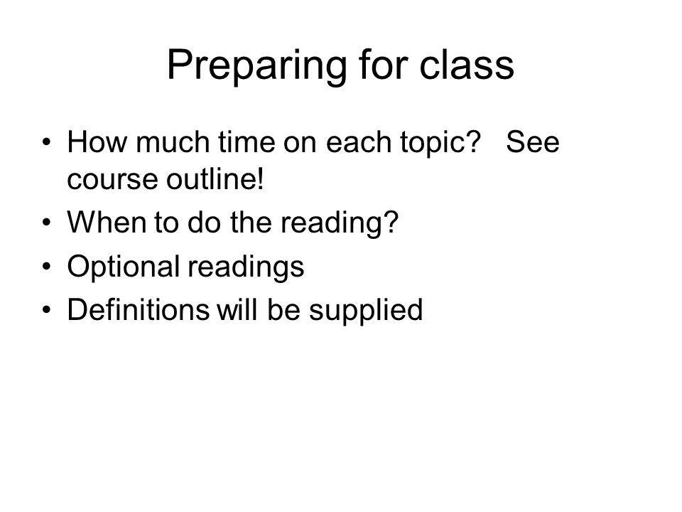Conduct of class Class discussion and discussion of reading material Attendance – expect to be called upon every day Tardiness will not be tolerated Cell phones – TURNED OFF