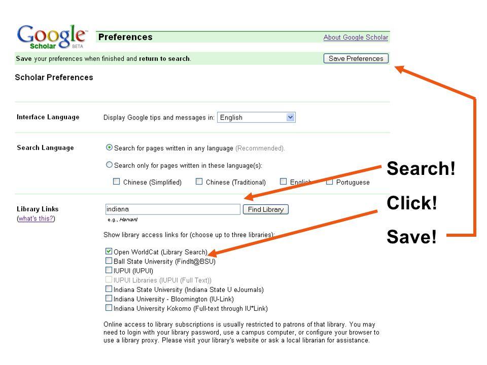 Search! Click! Save!
