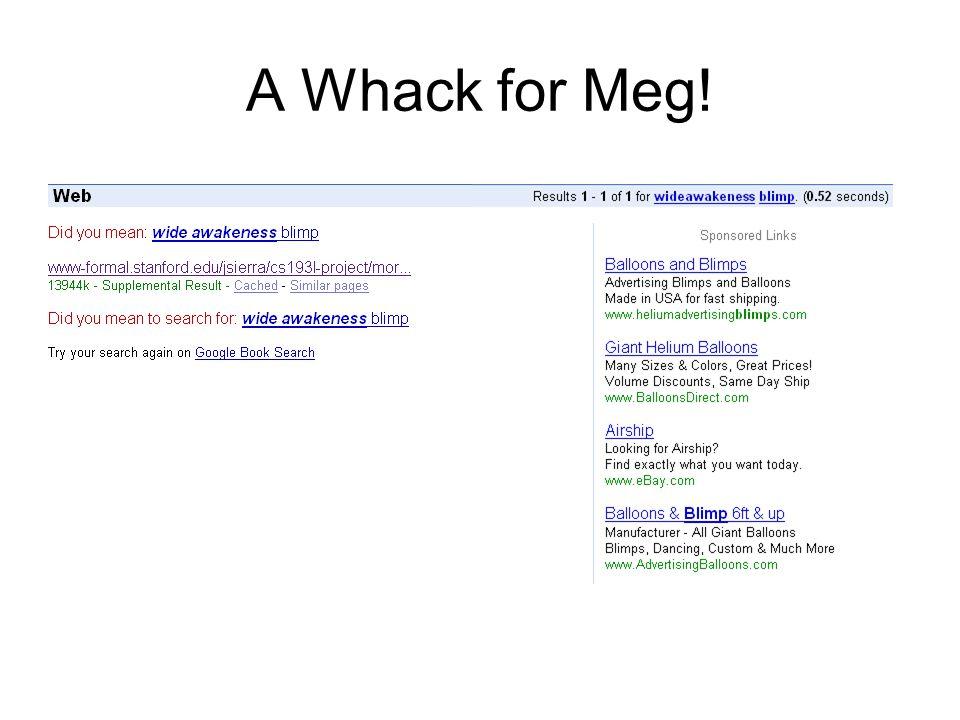 A Whack for Meg!