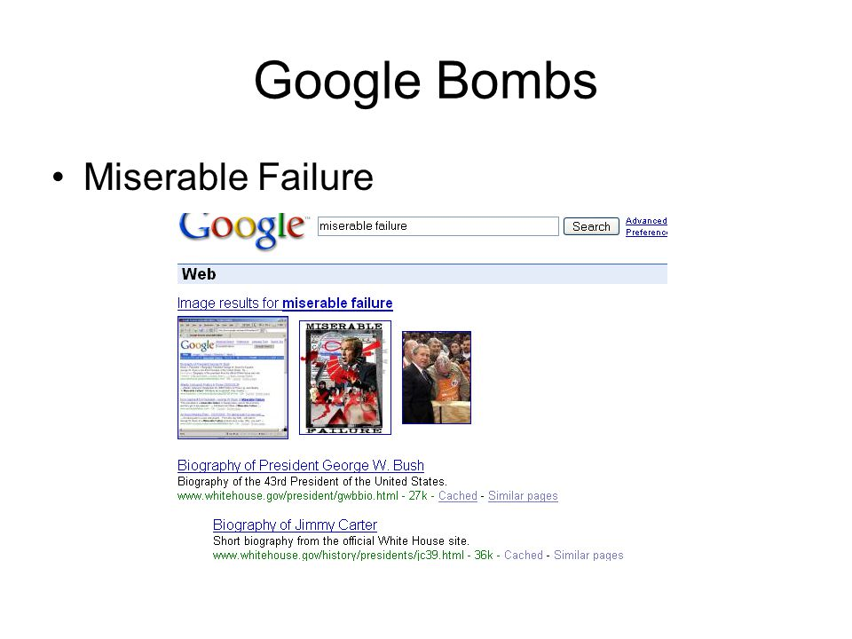 Google Bombs Miserable Failure
