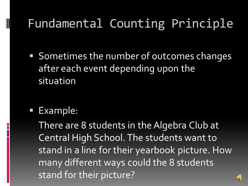 Answer  Using the fundamental counting principle bread x meat x side 2 x 3 x 3 = 18 outcomes